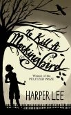 Book Cover Image. Title: To Kill a Mockingbird, Author: Harper Lee