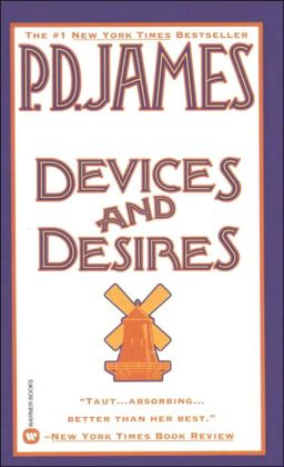 Devices and Desires (Adam Dalgliesh Series #8)
