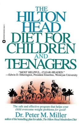 The Hilton Head Diet for Children and Teenagers