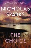 Book Cover Image. Title: The Choice, Author: Nicholas Sparks