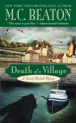 Death of a Village (Hamish Macbeth Series #18)