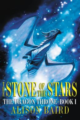 The Stone of the Stars (The Dragon Throne Series, Book 1)