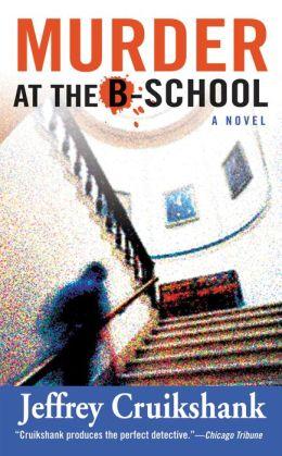 Murder at the B-School