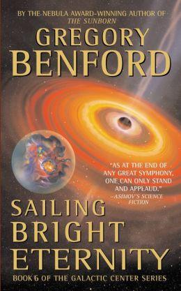Sailing Bright Eternity (Galactic Center Series #6)
