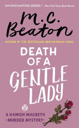 Death of a Gentle Lady (Hamish Macbeth Series #23)