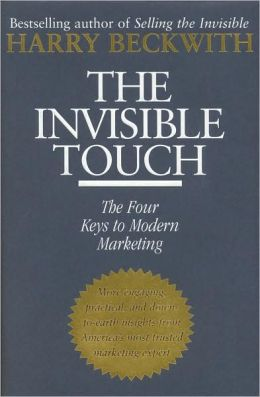 Invisible Touch: The Four Keys to Modern Marketing
