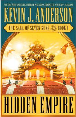 Hidden Empire (Saga of Seven Suns Series #1)