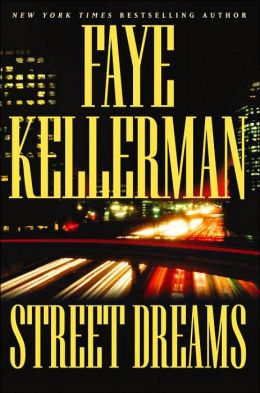 Street Dreams (Peter Decker and Rina Lazarus Series #15)