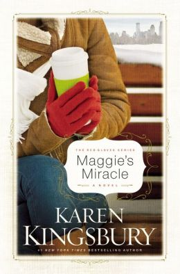 Maggie's Miracle (Red Gloves Series)