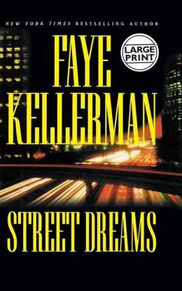 Street Dreams (Peter Decker and Rina Lazarus Series #15)