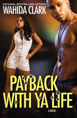 Payback with Ya Life (Payback Series #2)