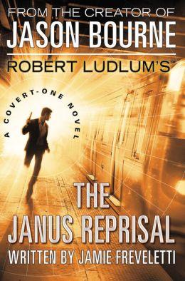Robert Ludlum's The Janus Reprisal (Covert-One Series #9)