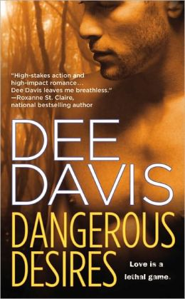 Dangerous Desires (A-Tac Series #2)