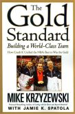 Book Cover Image. Title: The Gold Standard:  Building a World-Class Team, Author: Mike Krzyzewski