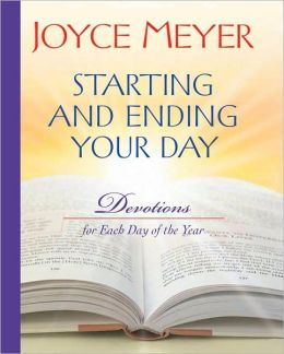 Starting and Ending Your Day: Devotions for Each Day of the Year