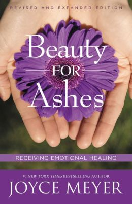 Beauty for Ashes: Receiving Emotional Healing