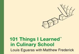 101 Things I Learned in Culinary School