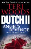 Book Cover Image. Title: Dutch II:  Angel's Revenge, Author: Teri Woods
