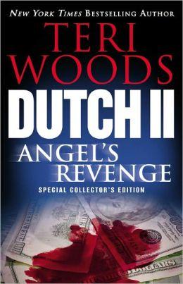 Dutch II: Angel's Revenge