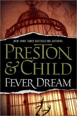 Fever Dream (Special Agent Pendergast Series #10)