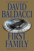 David Baldacci - First Family (Sean King and Michelle Maxwell Series #4)