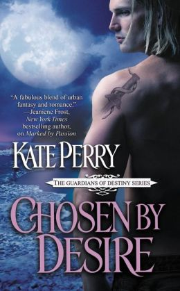 Chosen by Desire (Guardians of Destiny Series #2)
