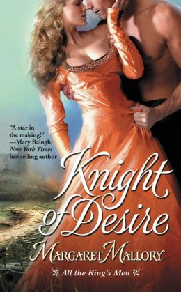 Knight of Desire (All the King's Men Series #1)
