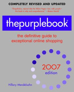 The Purplebook, 2007 Edition: The definitive guide to exceptional online Shopping