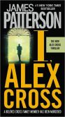 Book Cover Image. Title: I, Alex Cross (Alex Cross Series #16), Author: James Patterson