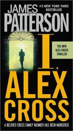 I, Alex Cross (Alex Cross Series #16)