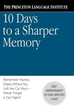 10 Days to a Sharper Memory