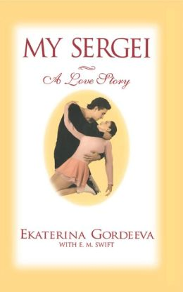 My Sergei: A Love Story