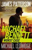 Book Cover Image. Title: Worst Case (Michael Bennett Series #3), Author: James Patterson