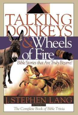 Talking Donkeys and Wheels of Fire: Bible Stories That Are Truly Bizarre!