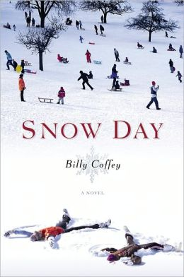 Snow Day: A Novel