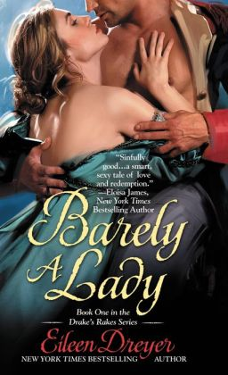 Barely a Lady (Drake's Rakes Series #1)