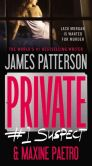 Book Cover Image. Title: Private:  #1 Suspect, Author: James Patterson