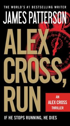 Alex Cross, Run (Alex Cross Series #20)