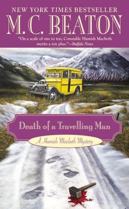 Death of a Travelling Man (Hamish Macbeth Series #9)