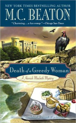 Death of a Greedy Woman (Hamish Macbeth Series #8)