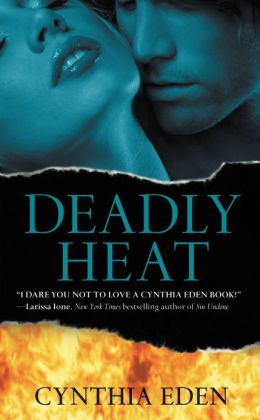 Deadly Heat (Deadly Series #2)
