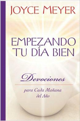 Empezando Tu Dia Bien: Devociones para Cada Manana del Ano