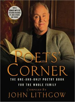 Poets' Corner: The One and Only Poetry Book for the Whole Family