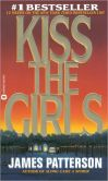 Book Cover Image. Title: Kiss the Girls (Alex Cross Series #2), Author: James Patterson