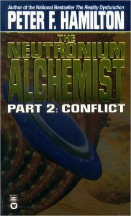 The Neutronium Alchemist, Part 2: Conflict