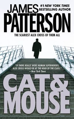 Cat & Mouse (Alex Cross Series #4)