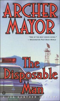 The Disposable Man (Joe Gunther Series #9)