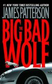 Book Cover Image. Title: The Big Bad Wolf (Alex Cross Series #9), Author: James Patterson