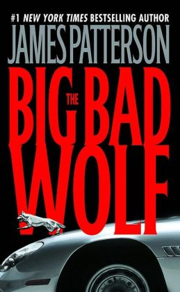 The Big Bad Wolf (Alex Cross Series #9)