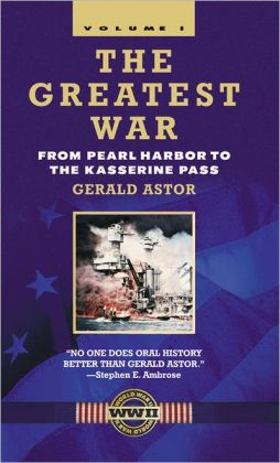 The Greatest War - Volume I: From Pearl Harbor to the Kasserine Pass